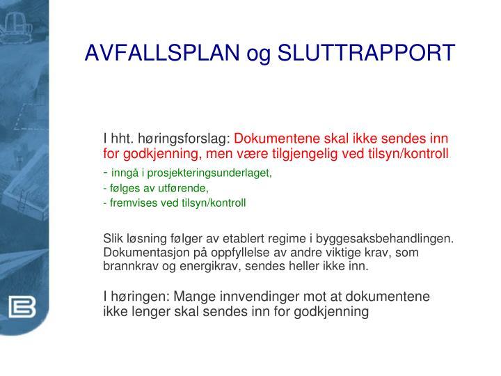 AVFALLSPLAN og SLUTTRAPPORT