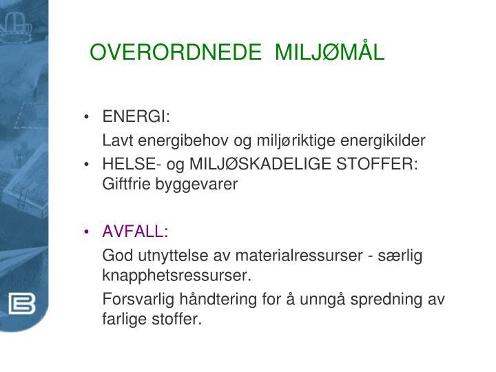 OVERORDNEDE  MILJØMÅL