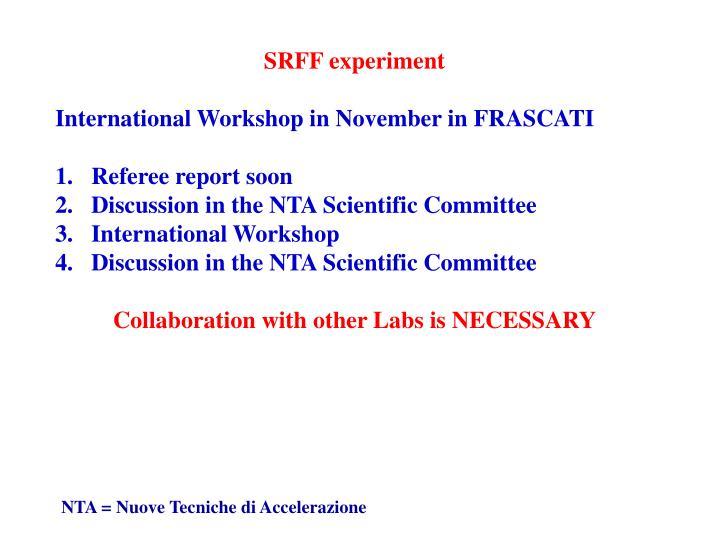 SRFF experiment