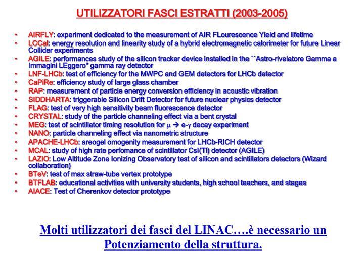 UTILIZZATORI FASCI ESTRATTI (2003-2005)