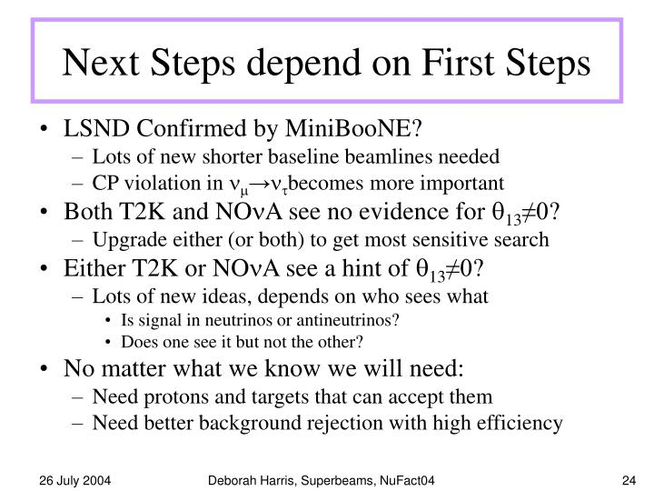 Next Steps depend on First Steps