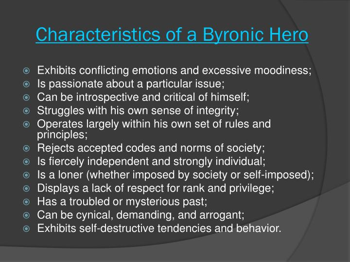 ppt gatsby the byronic hero powerpoint presentation id  characteristics of a byronic hero
