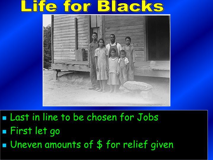 Life for Blacks