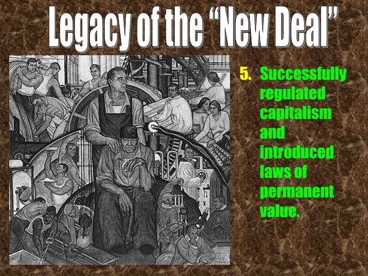 """Legacy of the """"New Deal"""""""