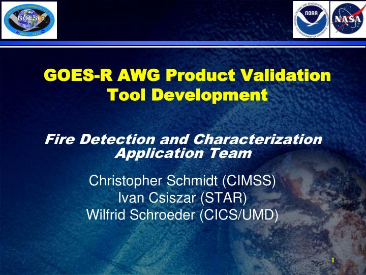 goes r awg product validation tool development n.