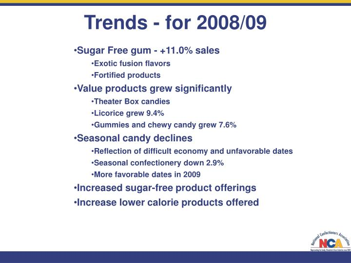 Trends - for 2008/09
