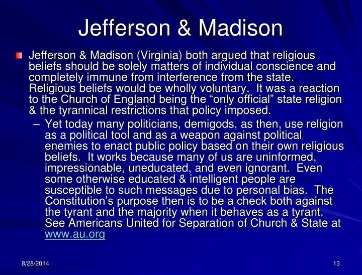 Jefferson & Madison