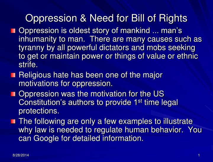 Oppression need for bill of rights