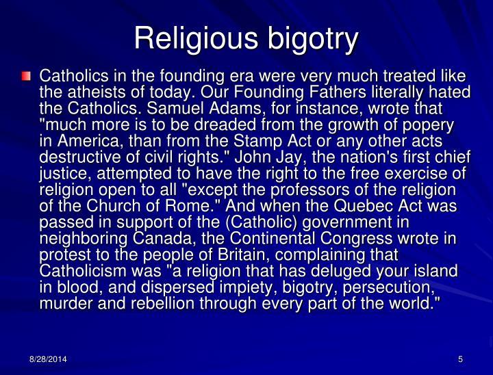 Religious bigotry
