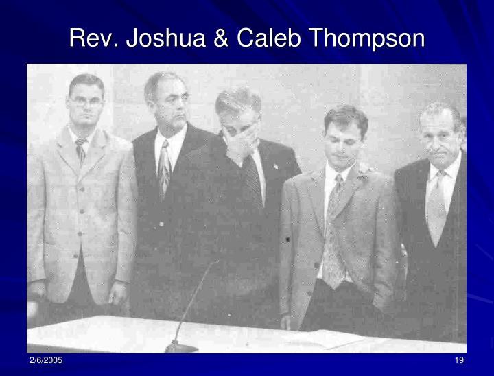 Rev. Joshua & Caleb Thompson