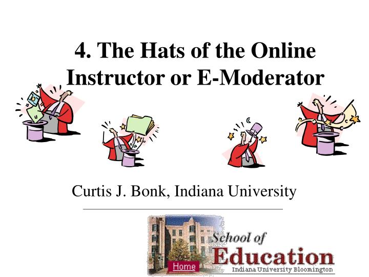 4 the hats of the online instructor or e moderator n.
