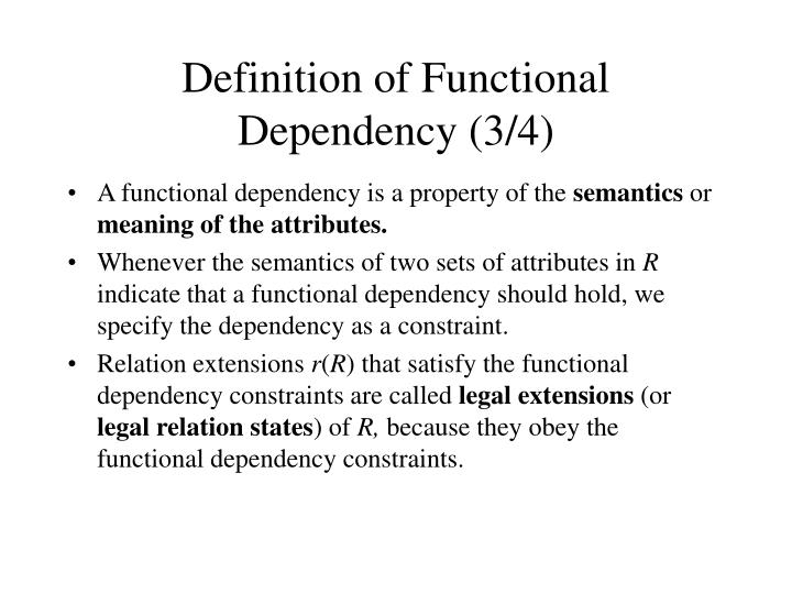 Definition of Functional Dependency (3/4)
