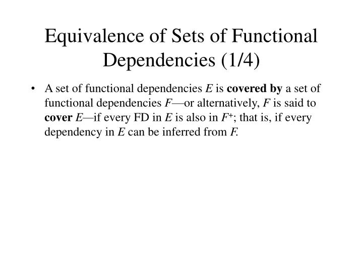 Equivalence of Sets of Functional Dependencies (1/4)
