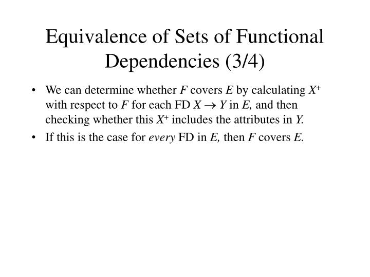 Equivalence of Sets of Functional Dependencies (3/4)