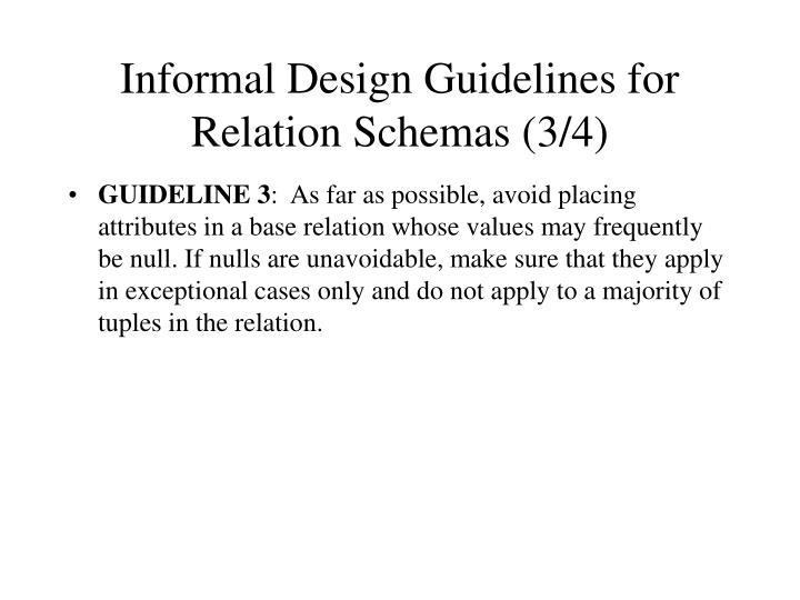 Informal Design Guidelines for Relation Schemas (3/4)