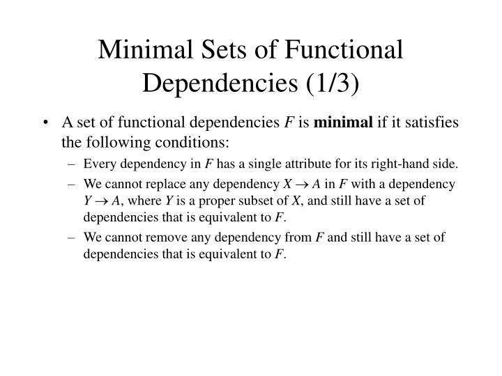 Minimal Sets of Functional Dependencies (1/3)