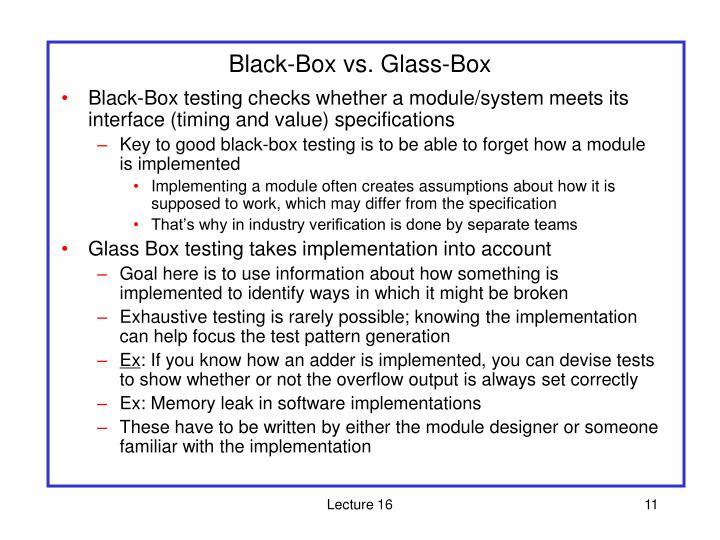 Black-Box vs. Glass-Box