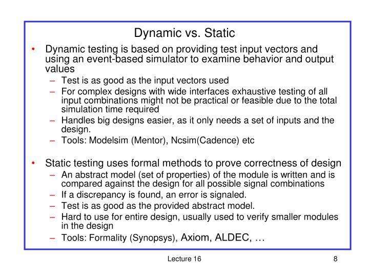 Dynamic vs. Static