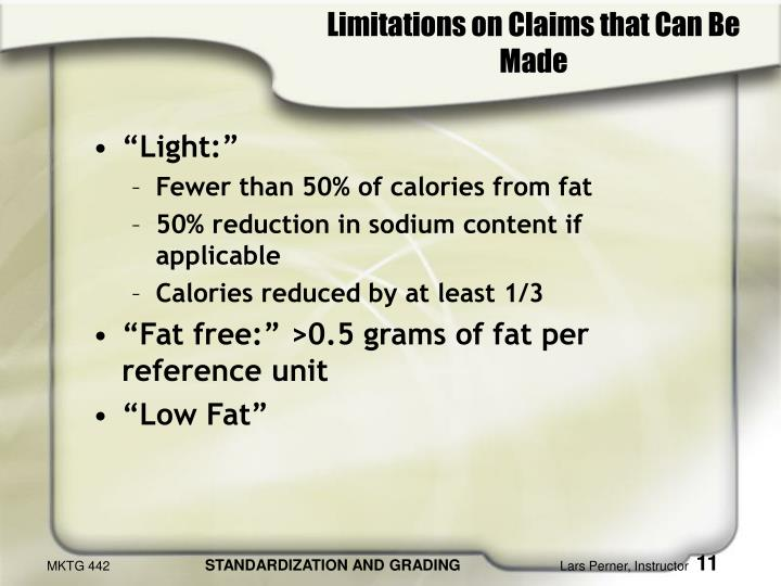 Limitations on Claims that Can Be Made