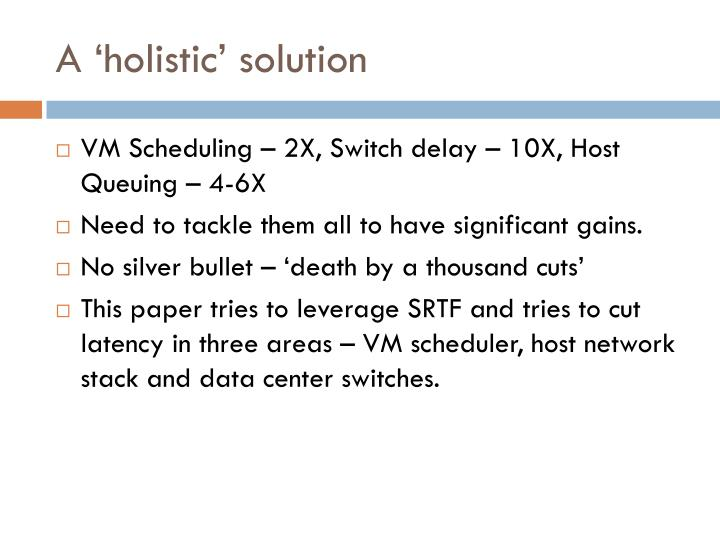 A 'holistic' solution
