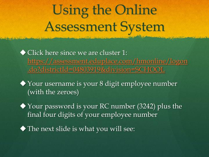 Using the online assessment system