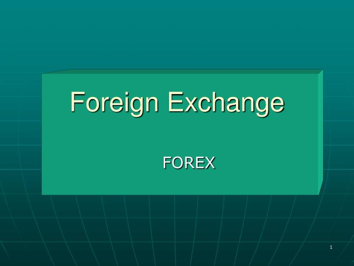 foreign exchange n.