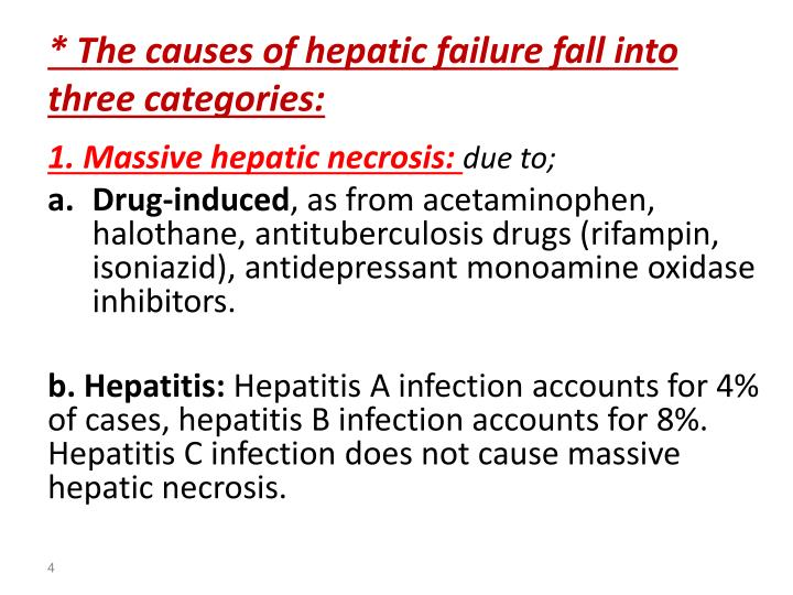 * The causes of hepatic