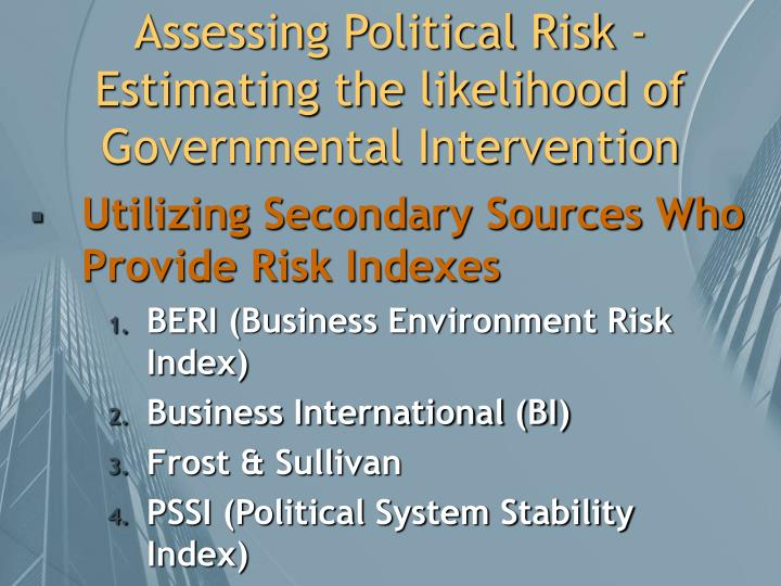 Assessing Political Risk - Estimating the likelihood of Governmental Intervention