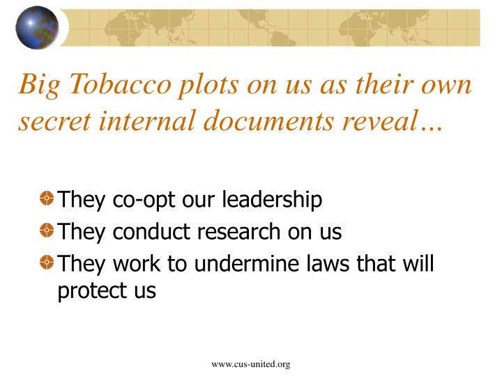 Big Tobacco plots on us as their own secret internal documents reveal…