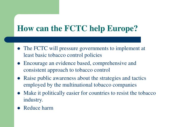 How can the FCTC help Europe?
