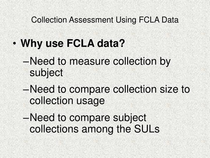 Collection assessment using fcla data2