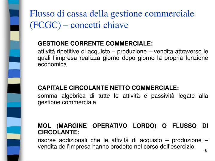 Flusso di cassa della gestione commerciale (FCGC) – concetti chiave