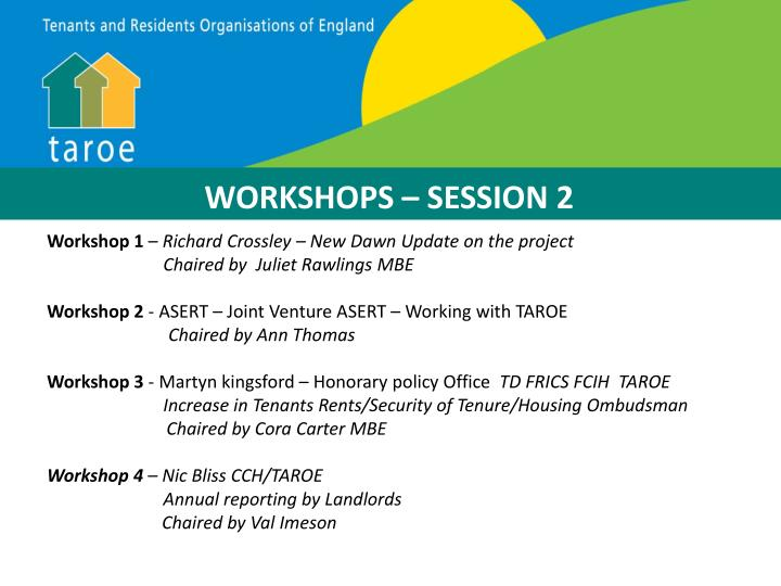 WORKSHOPS – SESSION 2