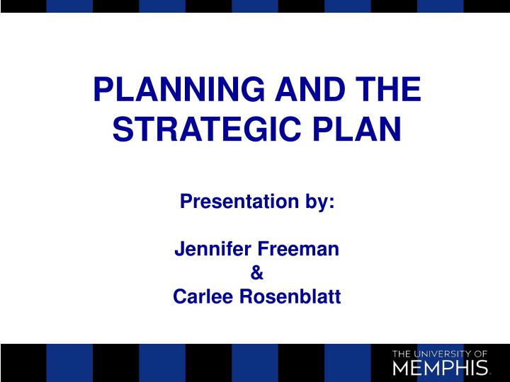 planning and the strategic plan n.