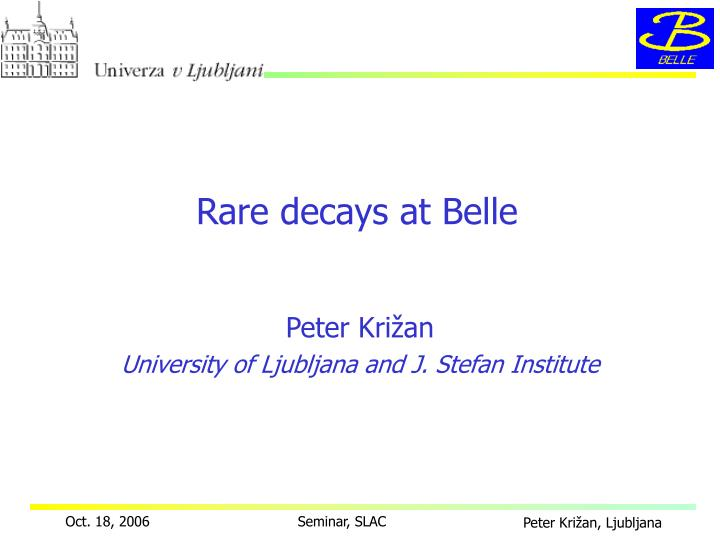 rare decays at belle n.