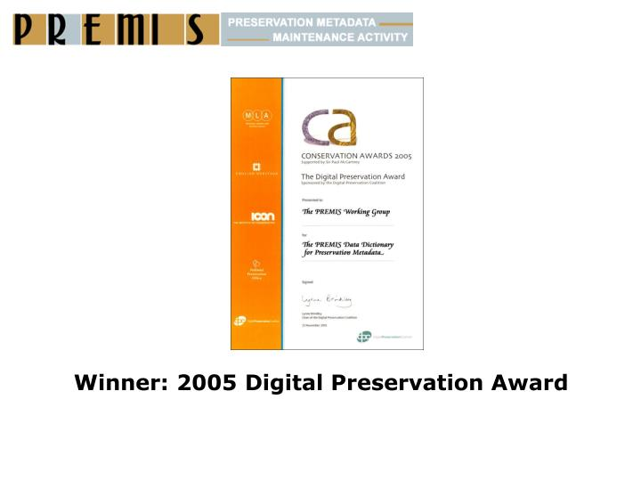 Winner: 2005 Digital Preservation Award