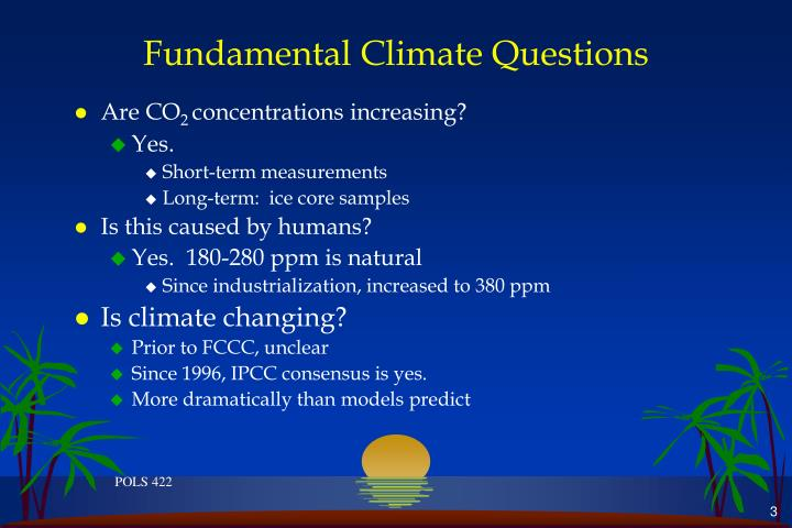 Fundamental climate questions