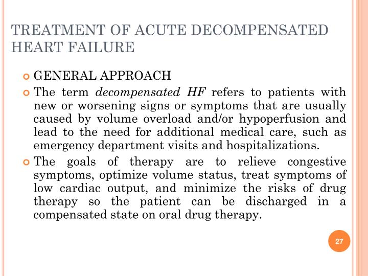 TREATMENT OF ACUTE DECOMPENSATED