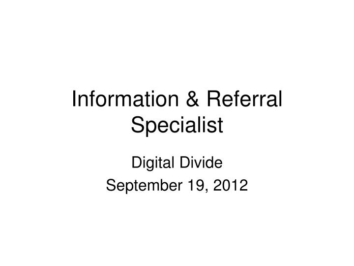 information referral specialist n.