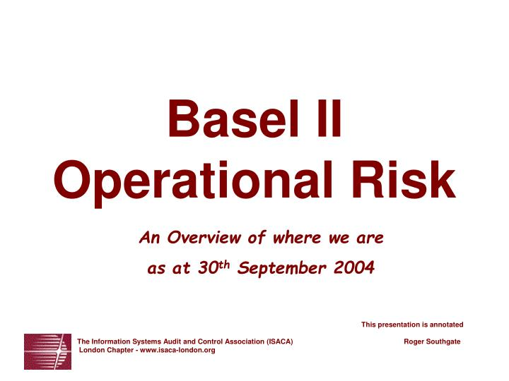 overview of basel accord International banking is increasingly vital for every country in order to create an image for itself in the international finance overview of basel ii accord.