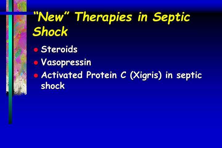 """""""New"""" Therapies in Septic Shock"""