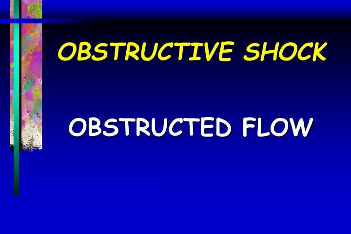 OBSTRUCTIVE SHOCK