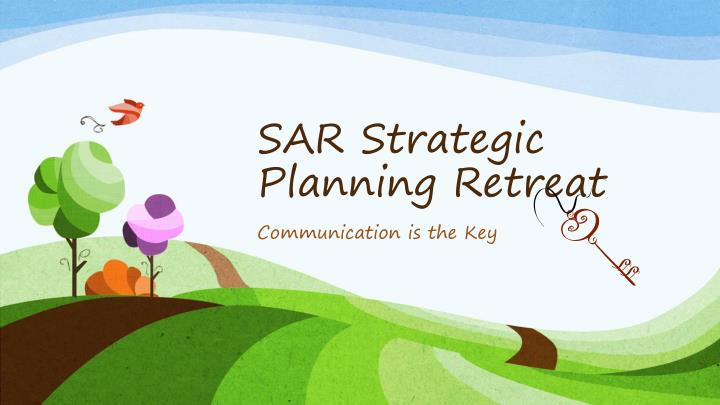 Sar strategic planning retreat