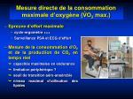 mesure directe de la consommation maximale d oxyg ne vo 2 max