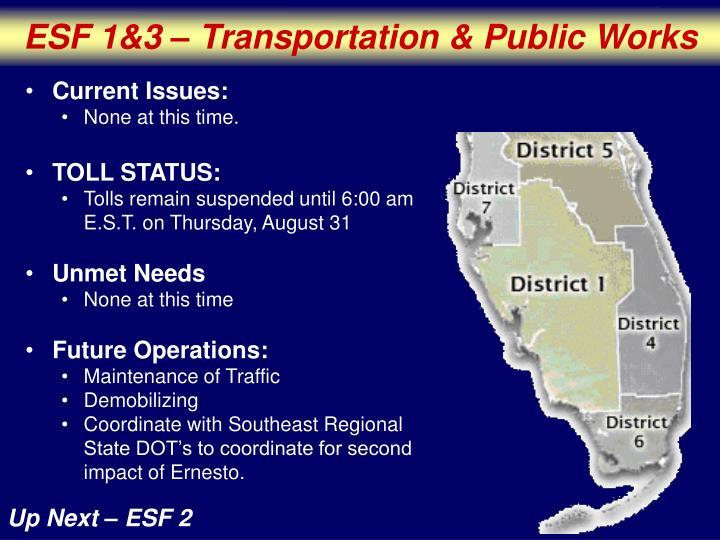 ESF 1&3 – Transportation & Public Works