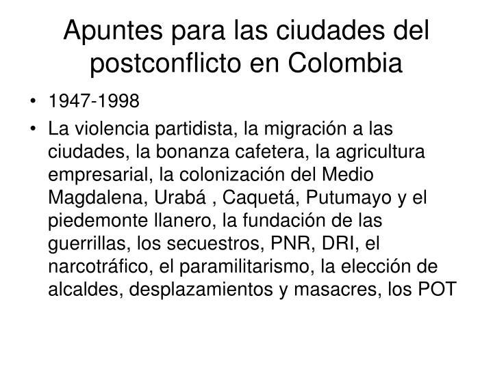Apuntes para las ciudades del postconflicto en Colombia