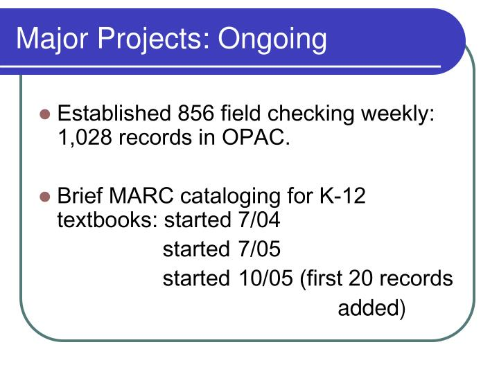 Major Projects: Ongoing