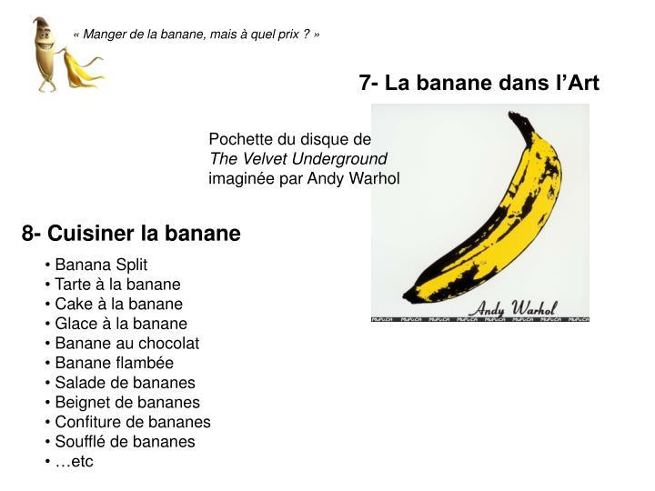 «Manger de la banane, mais à quel prix ?»