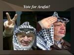 vote for arafat