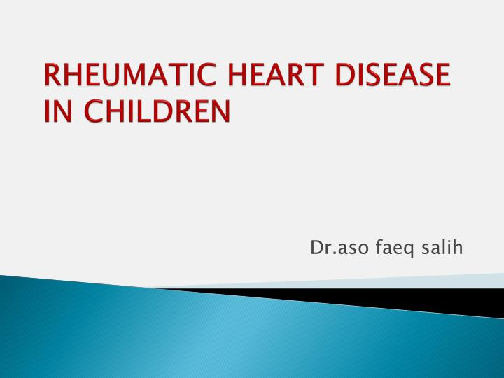 rheumatic heart disease in children n.